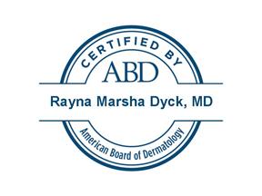 American Board of Dermatology Certification for Rayna Marsha Dyck
