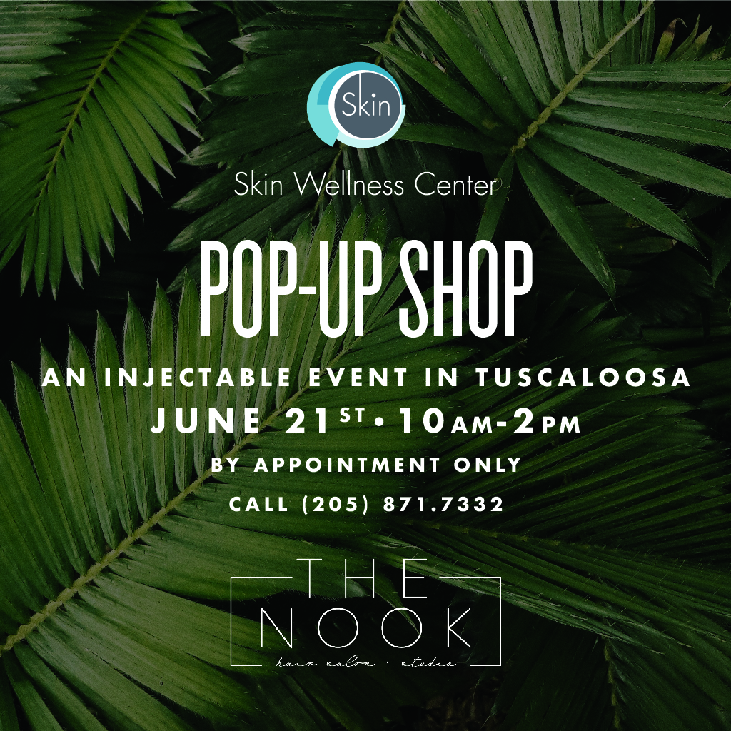 Injectable Event In Tuscaloosa, Skin Wellness Center